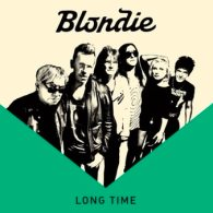 Blondie Long Time