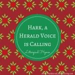 Hark, a Herald Voice is Calling