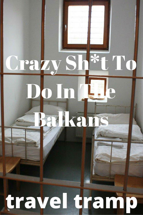 These are the craziest things you can do in the Balkans!