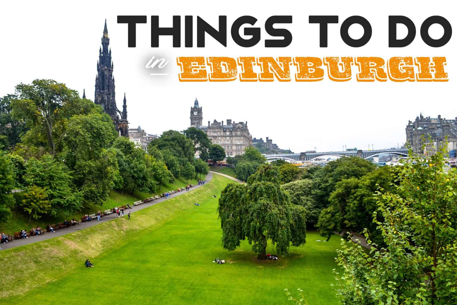 Things to do in edinburgh scotland the ultimate travel for Travel guide to scotland