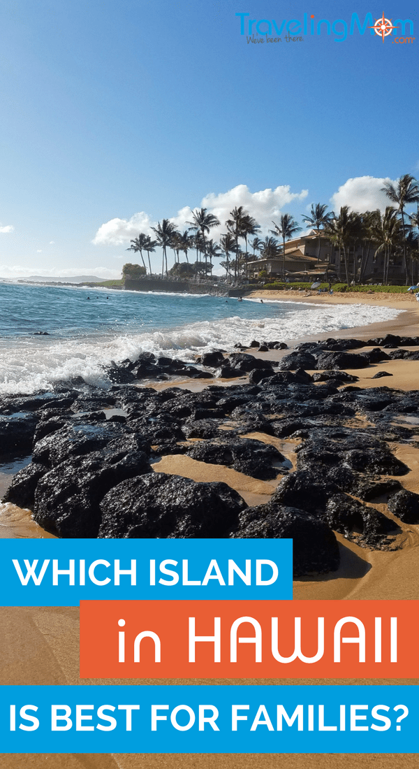 Best Hawaiian Island for a Family Vacation   Hawaii   TravelingMom What s the best island in Hawaii for kids and families  Our experts weigh  in on