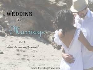 Wedding or Marriage