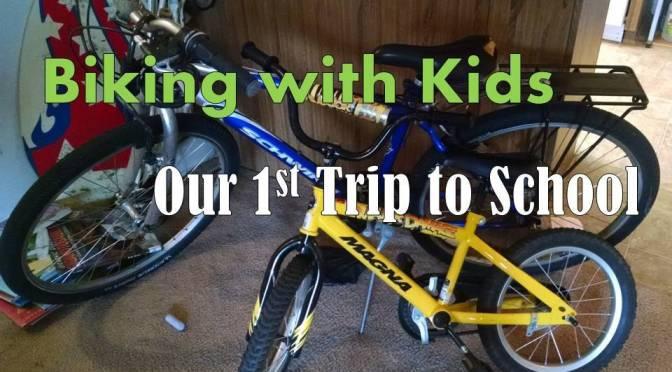Biking with Kids: Our 1st Trip to School