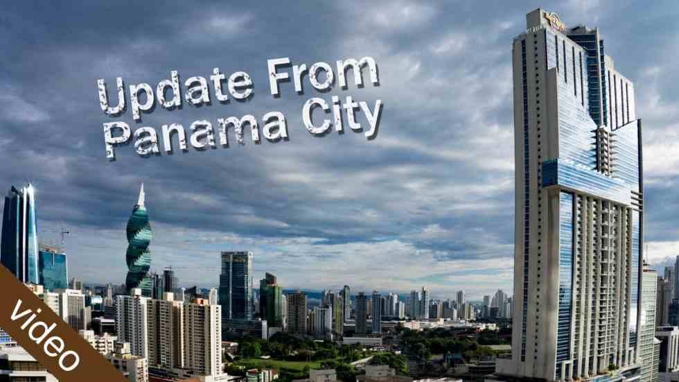 Update From Panama City
