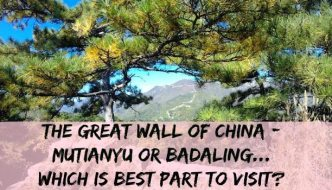 Which is best part of the Great Wall of China to visit – Mutianyu OrBadaling..?