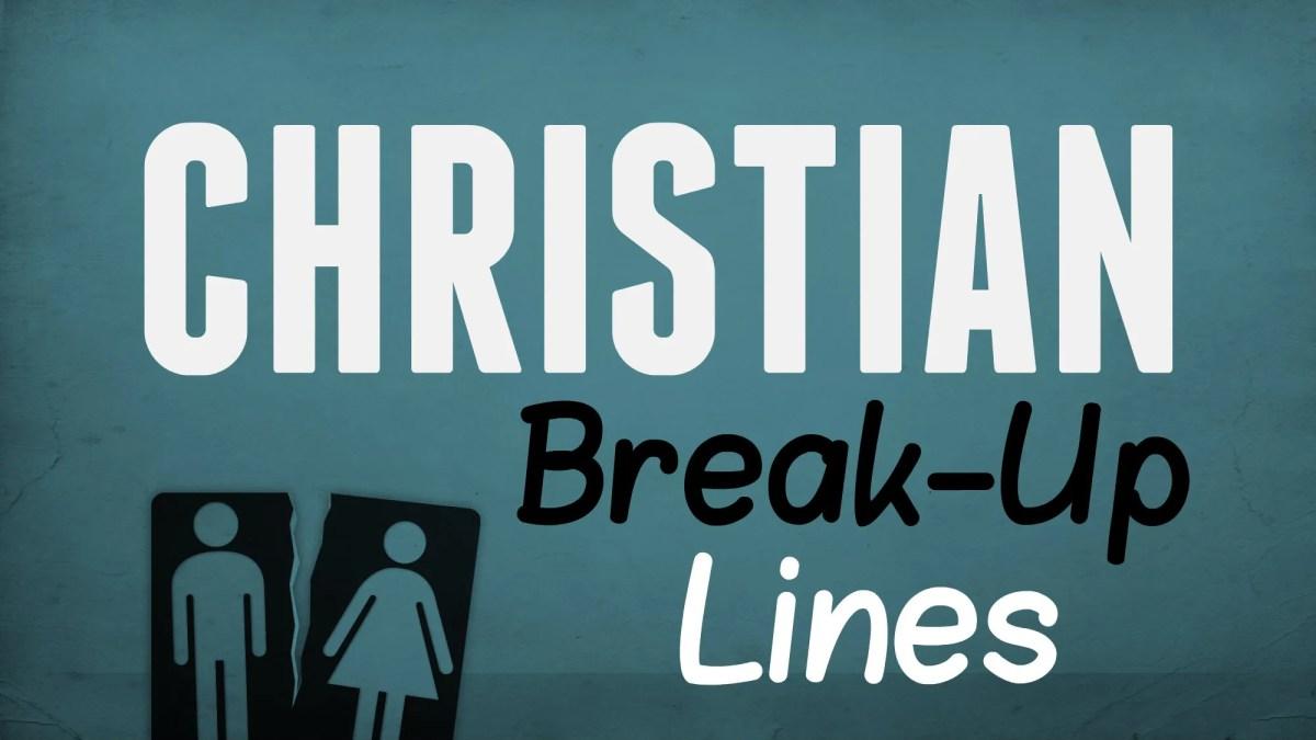 Christian Break-Up Lines