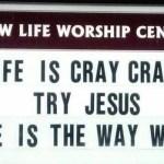 Church Sign: Cray Cray