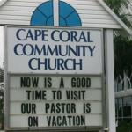 Our Pastor Is on Vacation