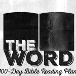 The Word Bible Reading Plan (Christmas to Good Friday)