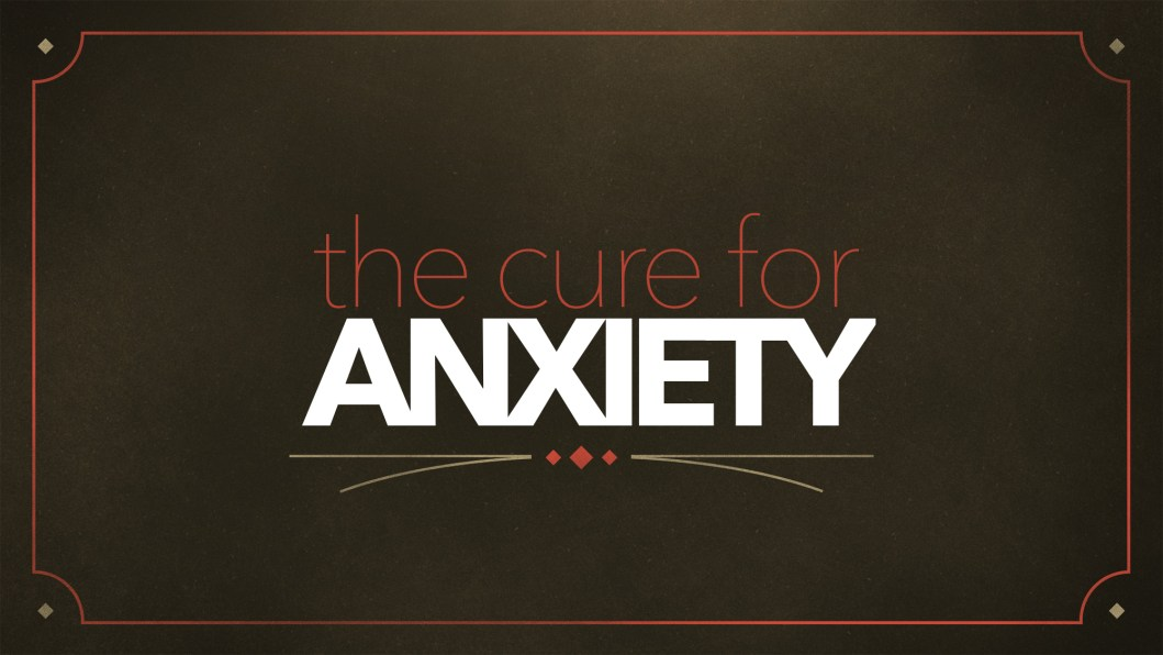 cure for anxiety
