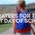 Prayers for the First Day of School