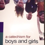 A Catechism for Boys and Girls