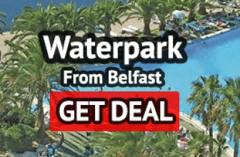 Waterpark allinc holiday from Belfast
