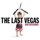 The Last Vegas - Bad Decisions (AFM Records)