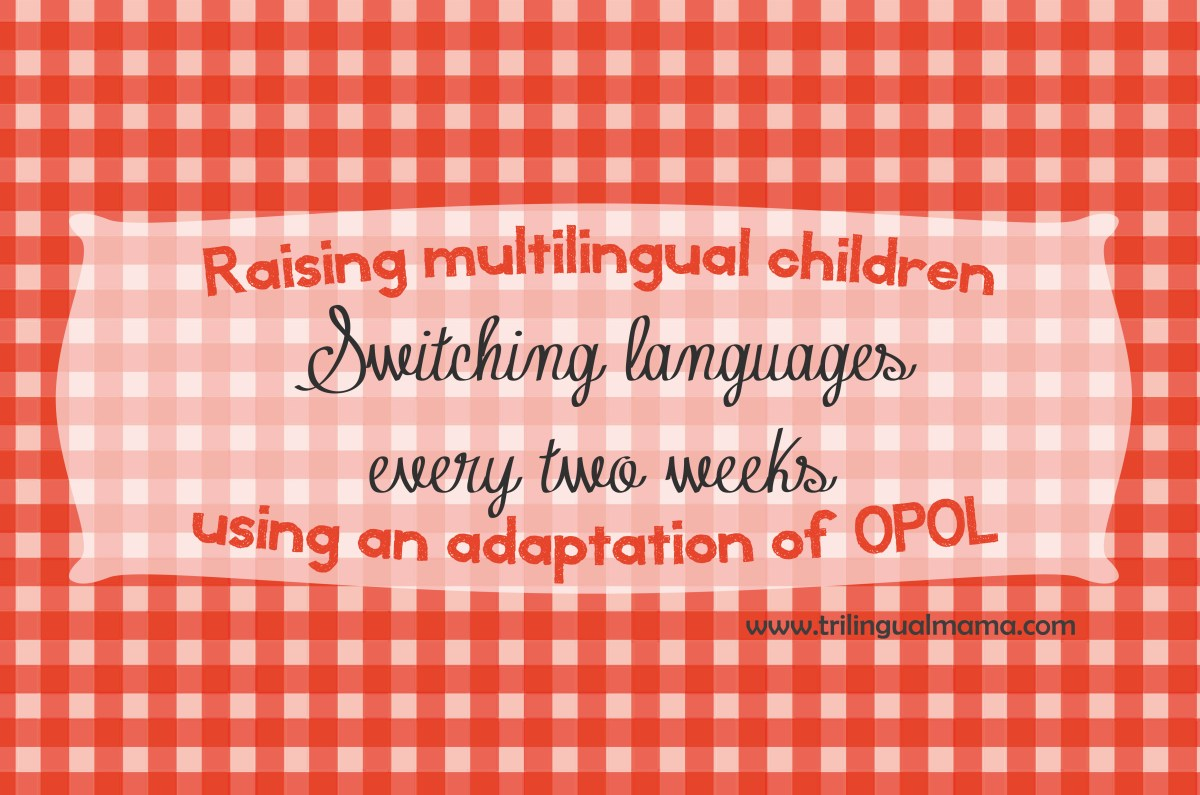 Raising multilingual children using an adaptation of OPOL