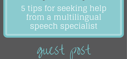 5 tips for seeking help from a multilingual speech specialist | Trilingual Mama