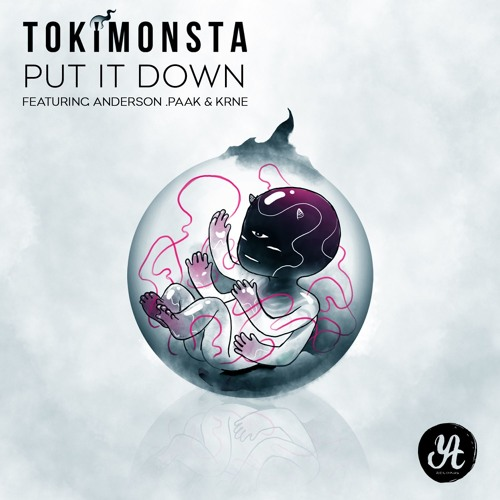 TOKiMONSTA ft. Anderson .Paak & KRNE – Put It Down (Audio)