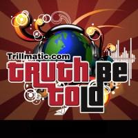 EP 006: Trillmatic.com's Audio Podcast #002 – Cruisin