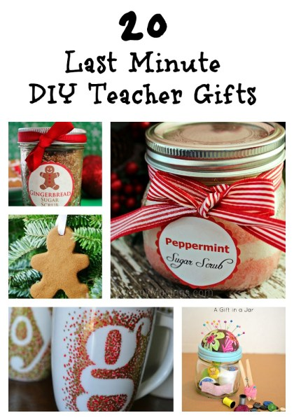 20 last minute diy teacher gifts diy gifts for Easy last minute christmas gifts to make