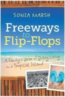 freeways to flip flops, trip wellness, travel books