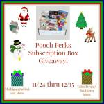 PoochPerks #Giveaway #GTG2015 Ends Dec. 15 ENDED