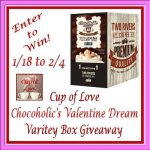 Cup of Love Chocoholic's Valentine Dream Variety Box #Giveaway Ends Feb. 4 ENDED