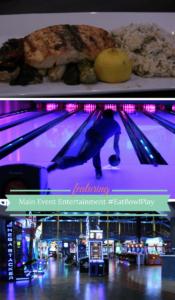Main Event Entertainment! Where you can #EatBowlPlay #ad