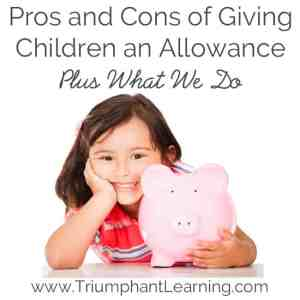 Pros and Cons of Giving Children an Allowance, Plus What We Do