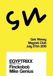 gw july 7th1 211x300 [Berlin 7/7/10] Get Wavey w/ Egyptrixx