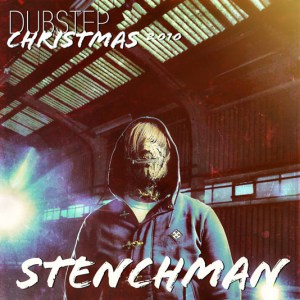 album art1 300x300 Stenchman   Dubstep Christmas 2010. Free Album!