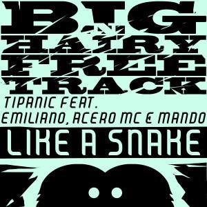 Tipanic Like A Snake