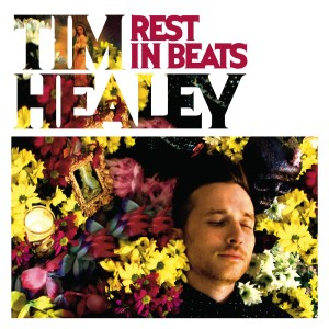 00001 300x300 Tim Healey  Rest In Beats