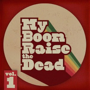 my boom vol 1 300x300 Bossy Ride & Mr. Mention   My Boom Raise The Dead Vol.01
