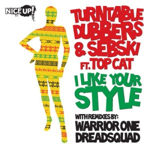 Turntable Dubbers Sebski ft. Top Cat 300x300 Turntable Dubbers & Sebski ft. Top Cat   I Like Your Style EP