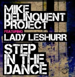 Mike Delinquent Project ft Lady Leshurr Step In The Dance1 293x300 Mike Delinquent Project ft. Lady Leshurr   Step In The Dance