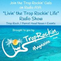 Trop Rockin' Parrot Head & Trop Rock Radio Show April 2016