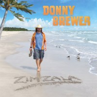 "Donny Brewer's Trop Rock CD ""Zimzala"" Delivers Escapism"