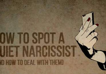 How to spot a quiet narcissist and how to deal with them.
