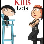 "FAMILY GUY - ""Stewie Kills Lois"" poster"