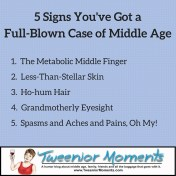 full-blown case of middle age