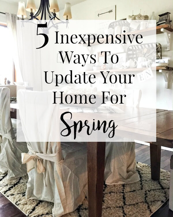 5 Inexpensive Ways To Update Your Home For Spring