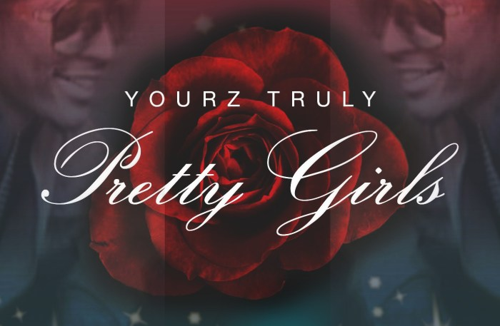 Yourz_Truly_Pretty_Girls_Single_Cover