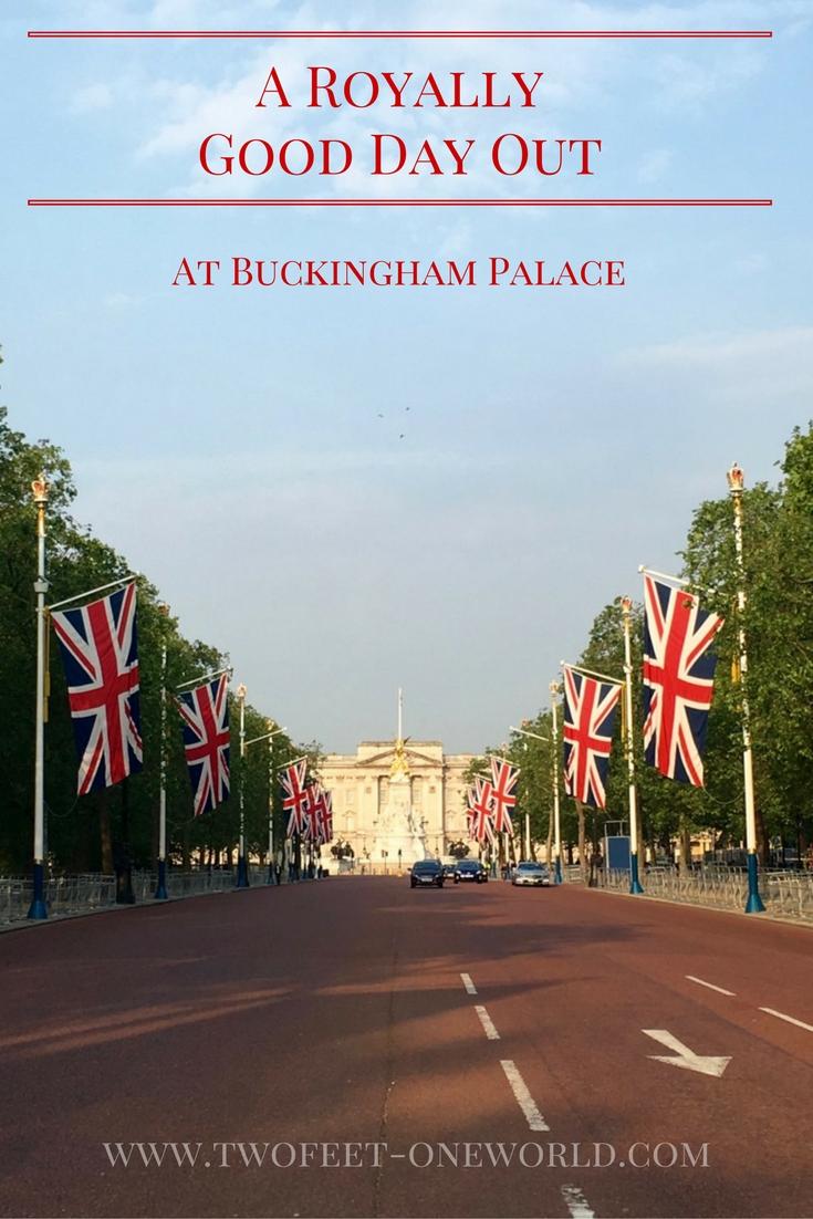 Royal Day Out, Buckingham Palace, London