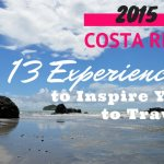 Costa Rica Wanderlust: Travel Inspiration for 2015