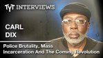 Police Violence & Mass Incarceration – Which Side Are You On? (Carl Dix Interview w/ Cenk Uygur)