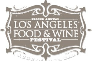 Los Angeles Food and Wine Festival August 9-12