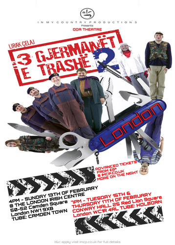 3 GJËRMANËT E TRASHË in London poster, 13, 15 and 17 February 201