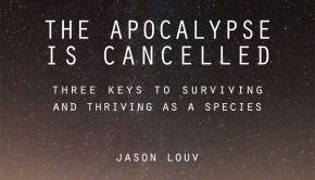 Jason Louv The Apocalypse is Cancelled