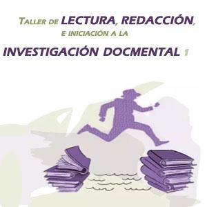 Imagen sobre taller de lectura, redacción e iniciación a la investigación documental