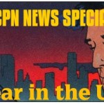 #UCPN News Special: Fear in the USA!